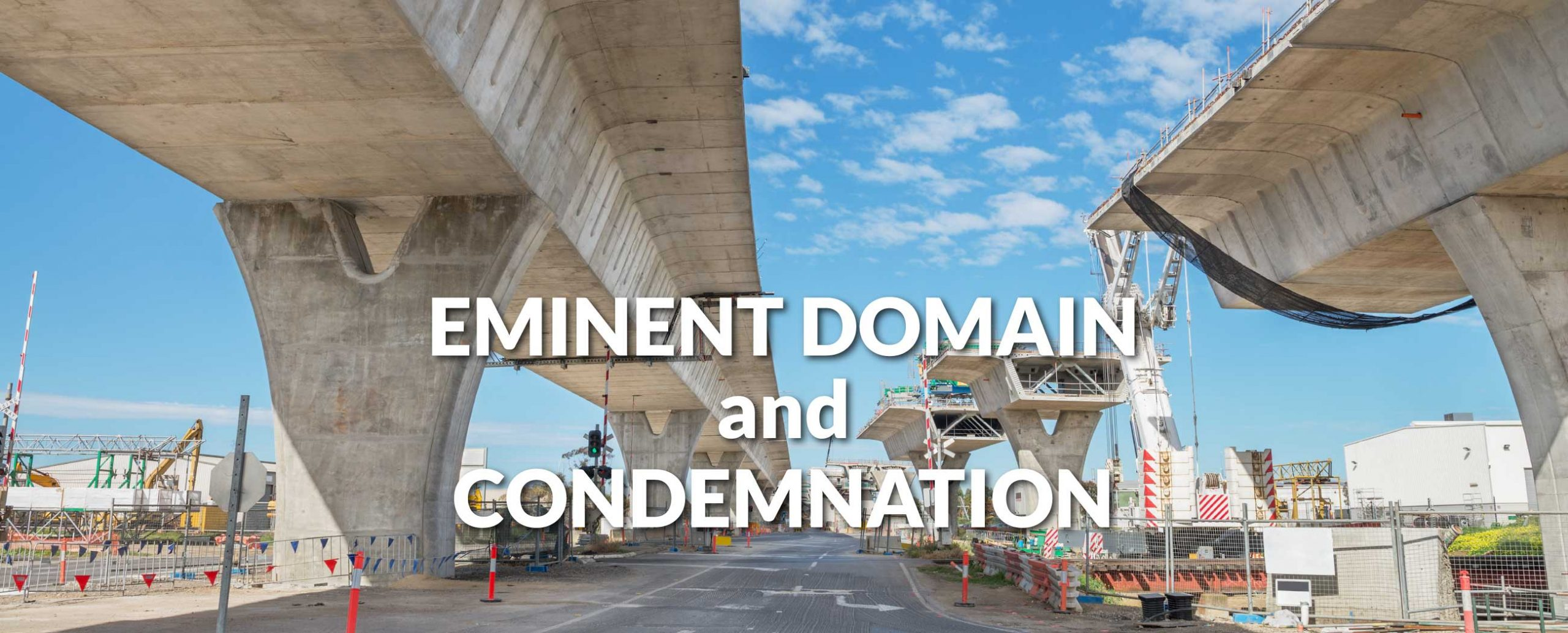 Eminent domain and condemnation