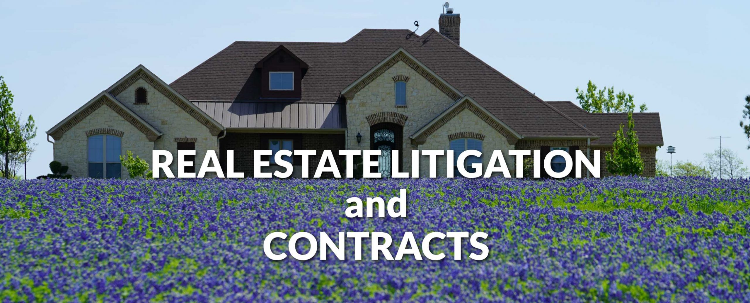 Real estate litigation and contracts